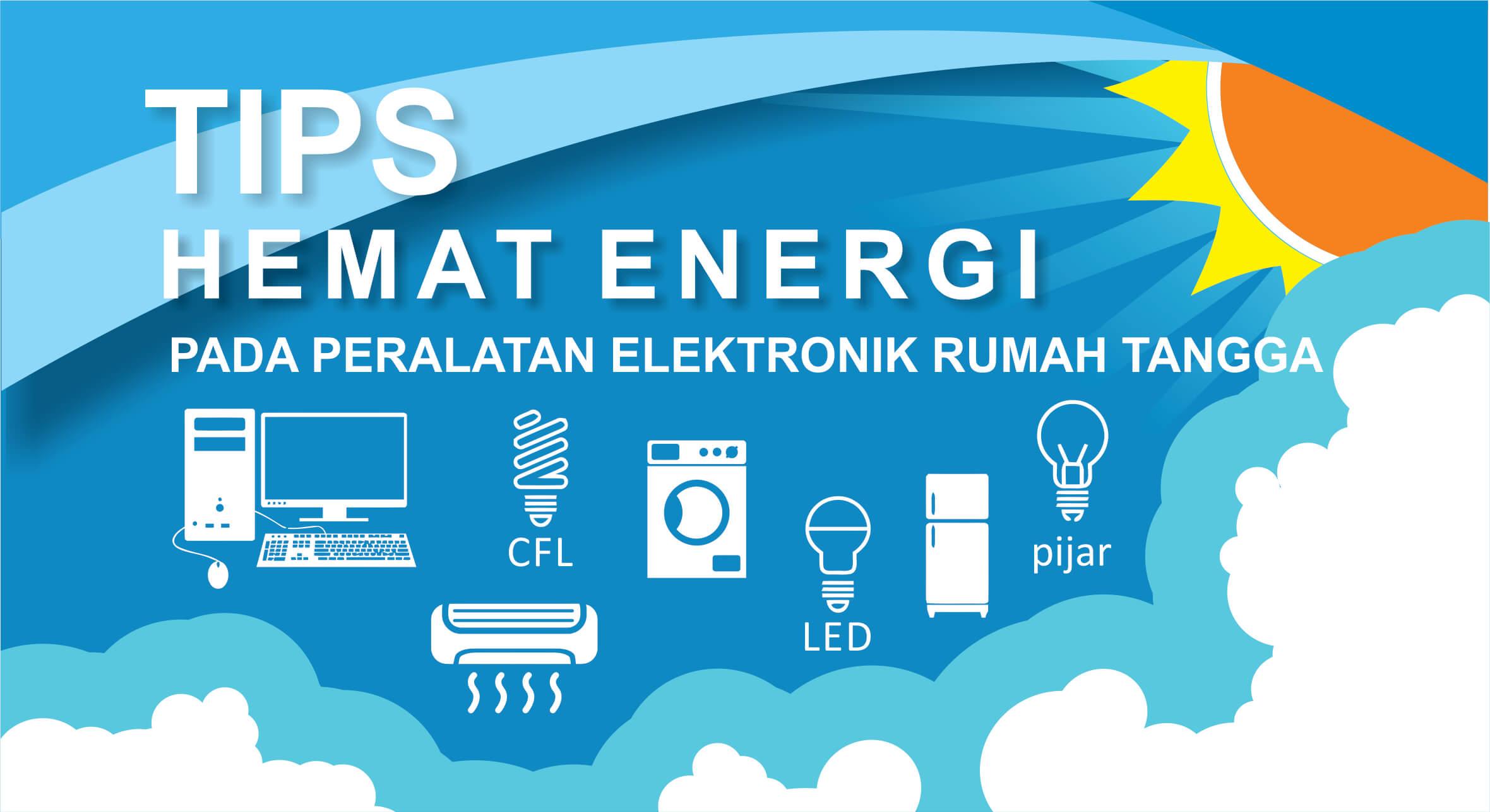 Tips Hemat Energi Pada Peralatan Elektronik Rumah Tangga Pt Surya