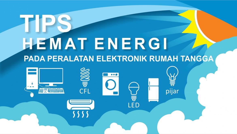 TIPS HEMAT ENERGI PADA PERALATAN ELEKTRONIK RUMAH TANGGA